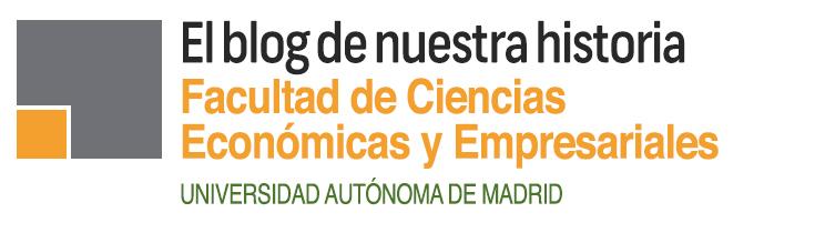 Historia de la Facultad de CC. Económicas UAM